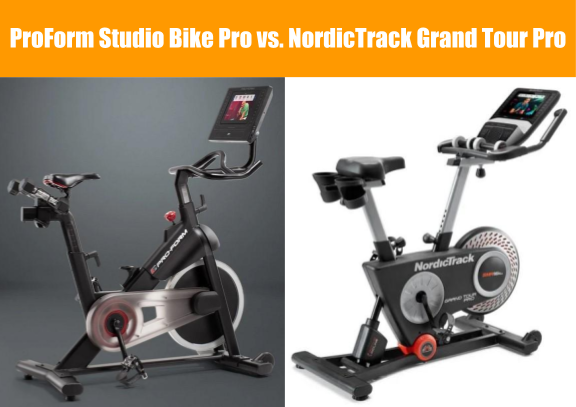 ProForm Studio Bike Pro vs NordicTrack Grand Tour Pro