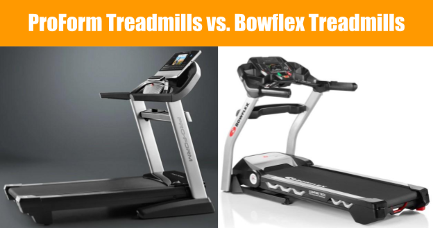 Treadmill Comparison - ProForm vs Bowflex Treadmills